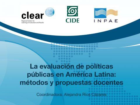 La evaluación de políticas públicas en América Latina: métodos y propuestas docentes