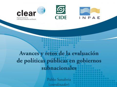Avances y retos de la evaluación de políticas públicas en gobiernos subnacionales, Pablo Sanabria