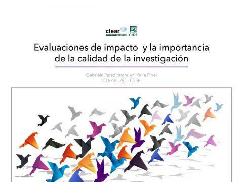 Evaluaciones de impacto y la importancia de la calidad de la investigación